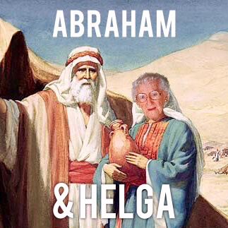Abraham and Helga