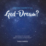 Three Tips to Recognise a God-Dream
