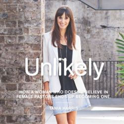 Unlikely - God Conversations with Pastor Tania Harris